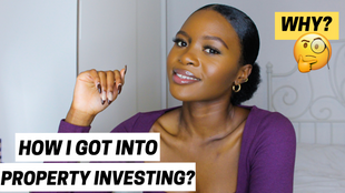 How I Got into Property Investing & Why?